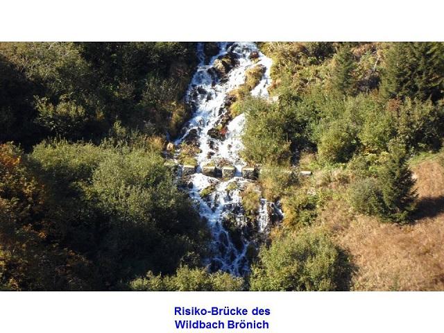 Risiko-Brücke des Wildbach Brönich