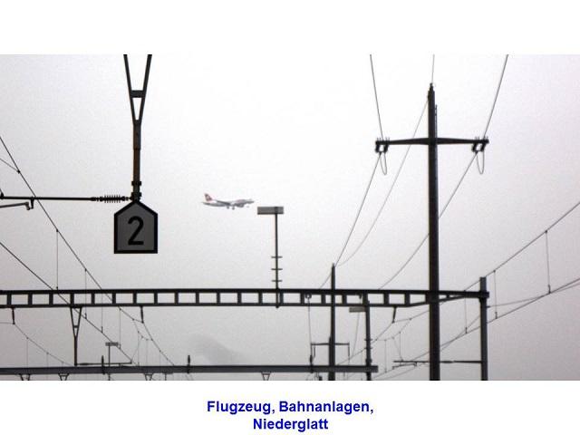 Flugzeug, Bahnanlagen, Niederglatt